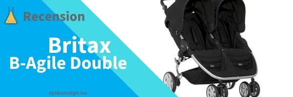 Britax - B-Agile Double Syskonvagn Recension