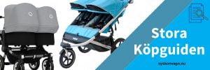 Köpguide - Allt du behöver veta för att köpa syskonvagn